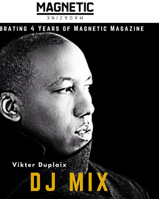 Celebrating 4 Years Of Magnetic Magazine - Exclusive Vikter Duplaix DJ Mix