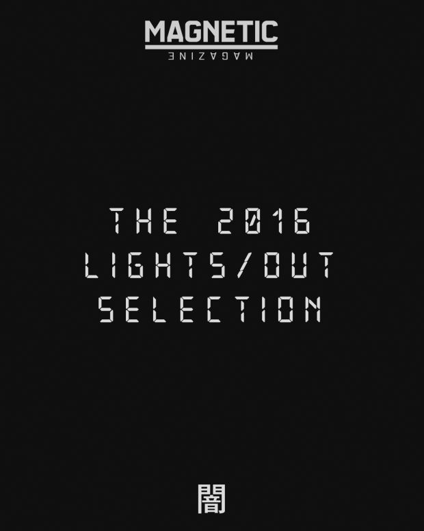 The 2016 Lights/Out Selection