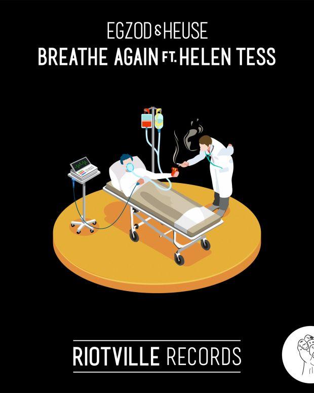 Egzod Heuse Breathe Again Helen Tess Riotville Records
