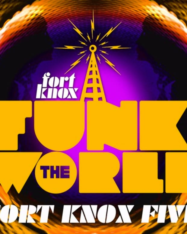 funk the world fort knox five