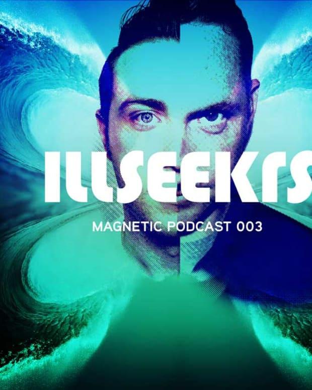 Magnetic Magazine Presents: Illseekrs July Podcast—Free Download