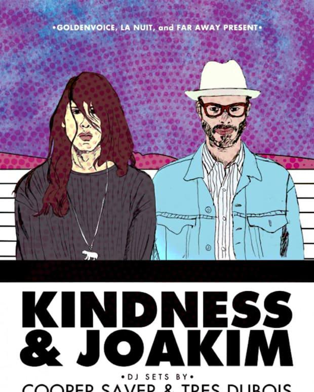 Ticket Giveaway: Far Away x La Nuit x Goldenvoice Present Joakim & Kindness in Los Angeles