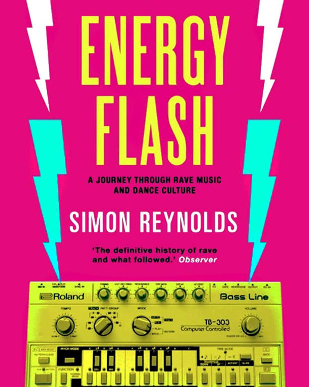 """""""Energy Flash,"""" Simon Reynolds' Book On The History Of Rave Gets Updated"""