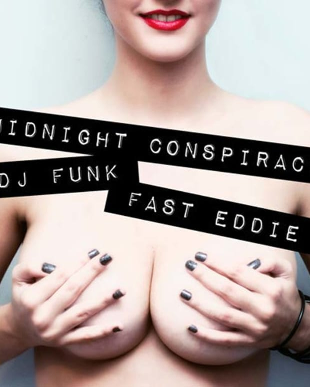"""EDM Download: Midnight Conspiracy & DJ Funk featuring Fast Eddie """"Tits In My Face""""—File Under Booty Bass Freshness"""
