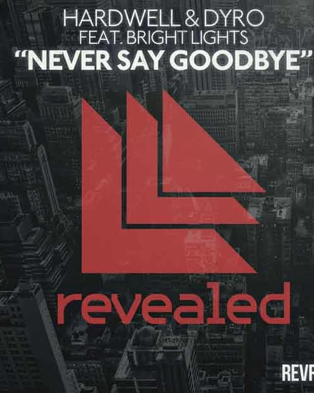 "EDM News: Hardwell And Dyro Release ""Never Say Goodbye"" Today"