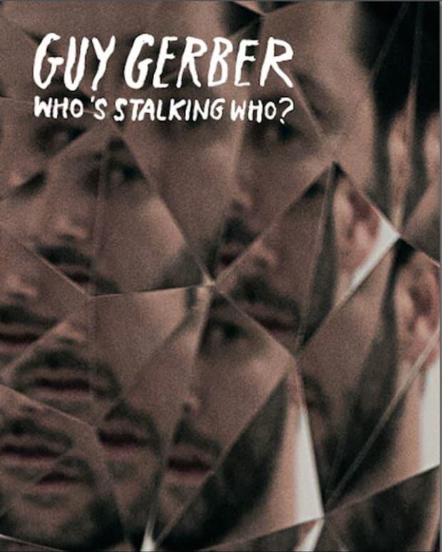 EDM Download: Guy Gerber Shares Who's Stalking Who On His SoundCloud