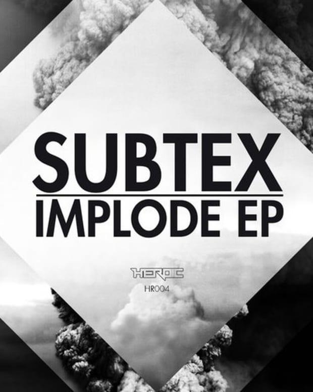 EDM Dowload: Subtex - Implode EP; File Under Bassnectar Meets Mitis Meets The Glitch Mob