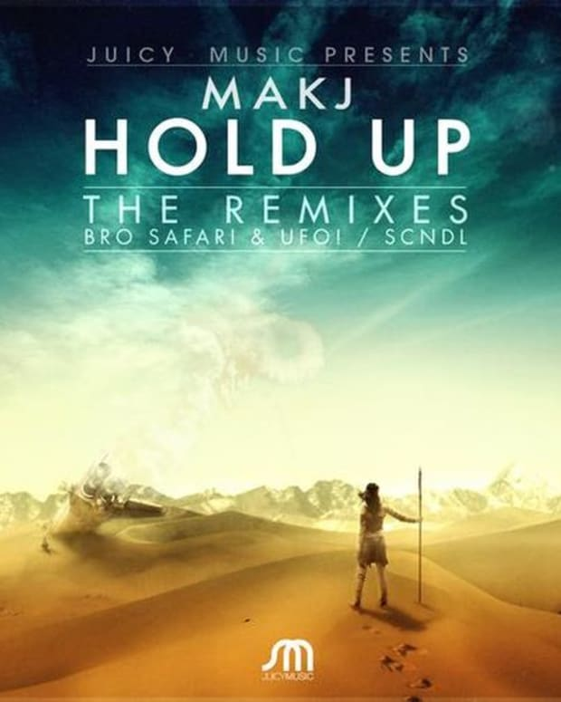 """EDM News: MakJ """"Hold Up"""" Remix Package Features New Electronic Music From Bro Safari & UFO! And SCNDL"""