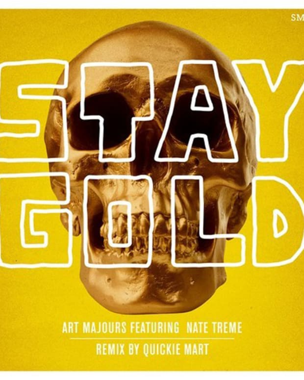 EDM Download: Art Majours 'Stay Gold Feat. Nate Treme' (Quickie Mart Remix); File Under Trap