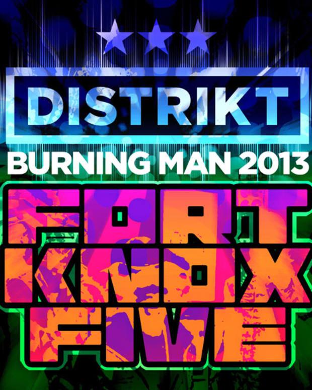 EDM Download: Fort Knox Five Live Set From Burning Man 2013