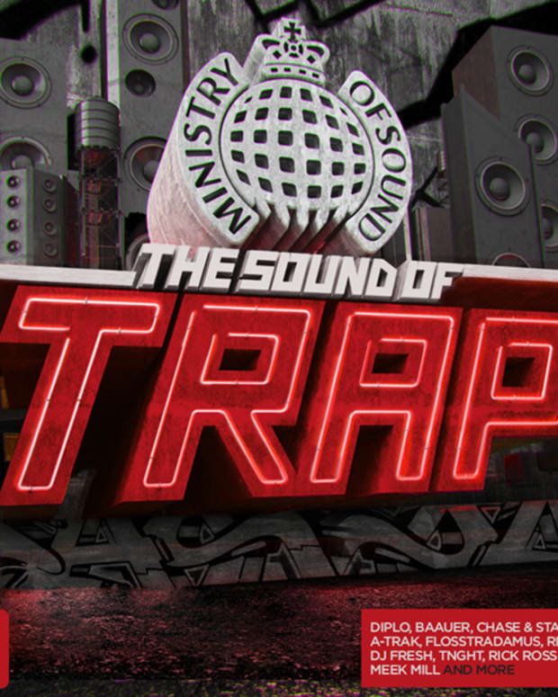 """Label Spotlight: Ministry Of Sound To Release """"The Sound Of Trap"""" December 18th; Download Exclusive Minimix"""