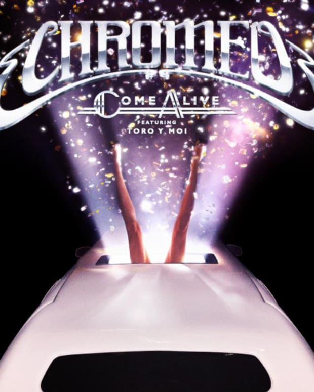 """Chromeo Teams Up With Toro Y Moi On Funky New Single """"Come Alive"""" - New Electronic Music"""