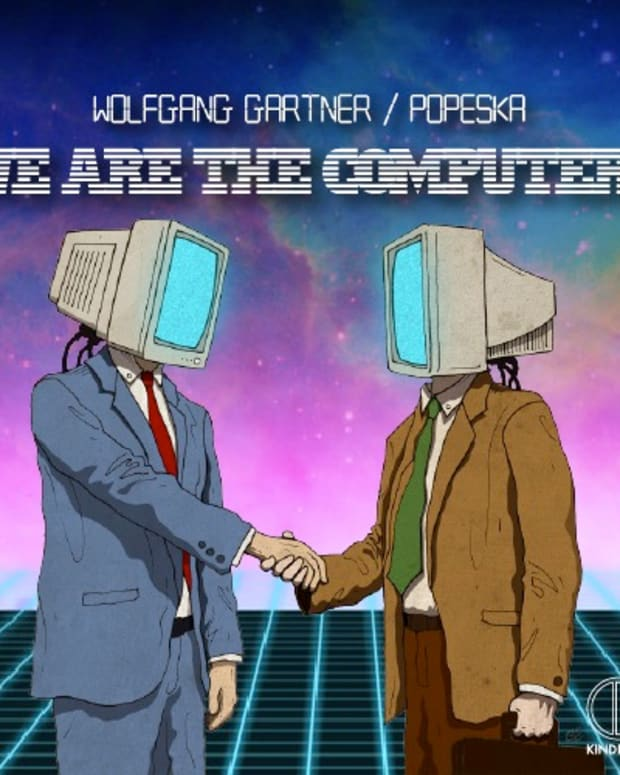 "EDM Download - Wolfgang Gartner & Popeska ""We Are The Computers"""
