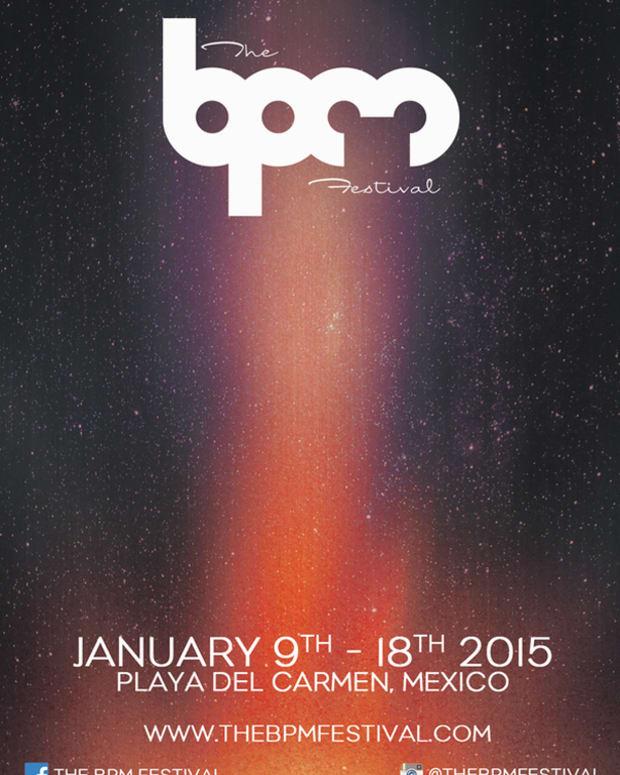 BPM Festival 2015 Dates Confirmed