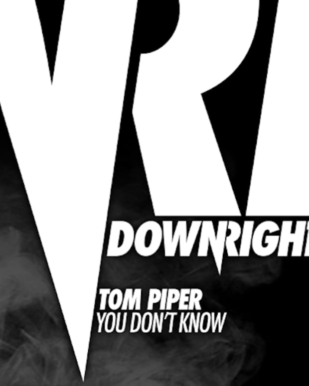 EXCLUSIVE PREMIERE: Tom Piper - You Don't Know