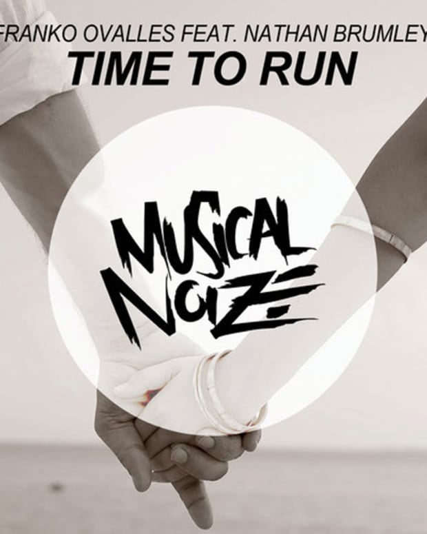 """Music Spotlight: New Progressive House Heater From Musical Noize, Franko Ovalles Featuring Nathan Brumely - """"Time To Run"""""""