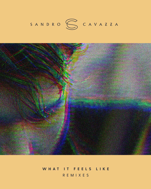 SANDROCAVAZZA_ART_SINGLE_WHATITFEELSLIKE[remixes]