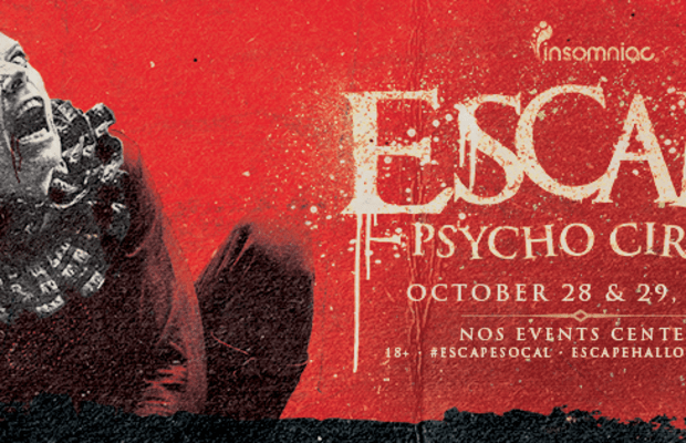 Escape Psycho Circus 2016 Looks to Be the Biggest Halloween Party on the West Coast