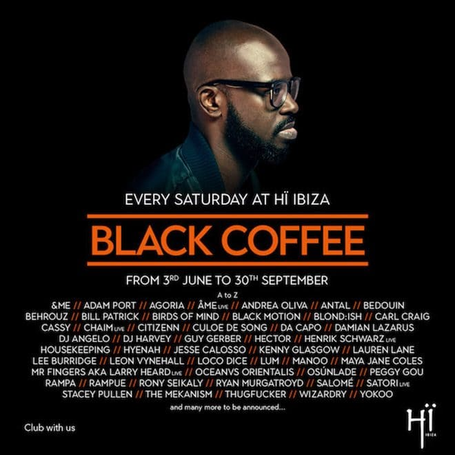 Oh Oh Jane Jane New Version Song Download: Black Coffee Announces Lineup For Hiï Ibiza Residency