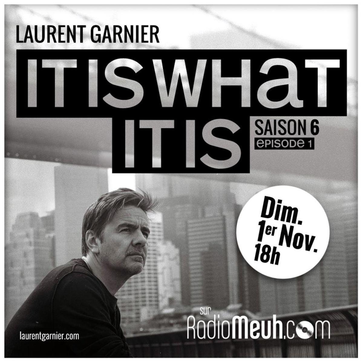 Laurent Garnier It Is What It Is
