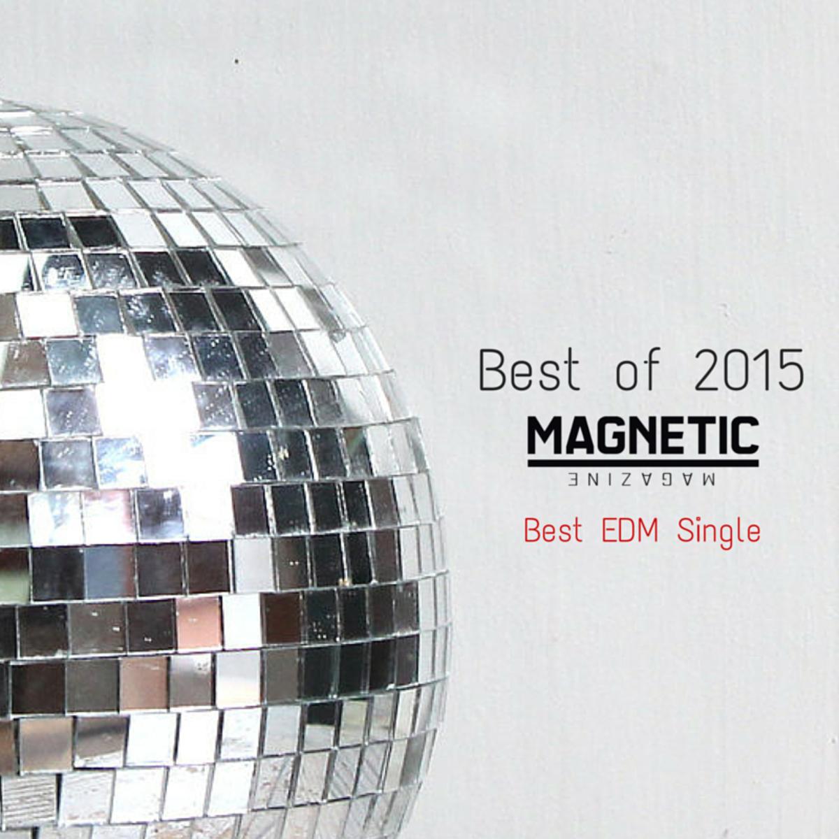 Best EDM Single 2015