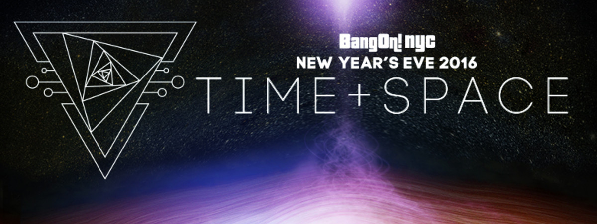 Copy of BangOnNYC_NYE2016_Time&Space_Cover_Release_01.jpg