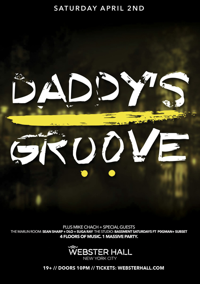 Get Daddy's Groove Tickets Here For Saturday