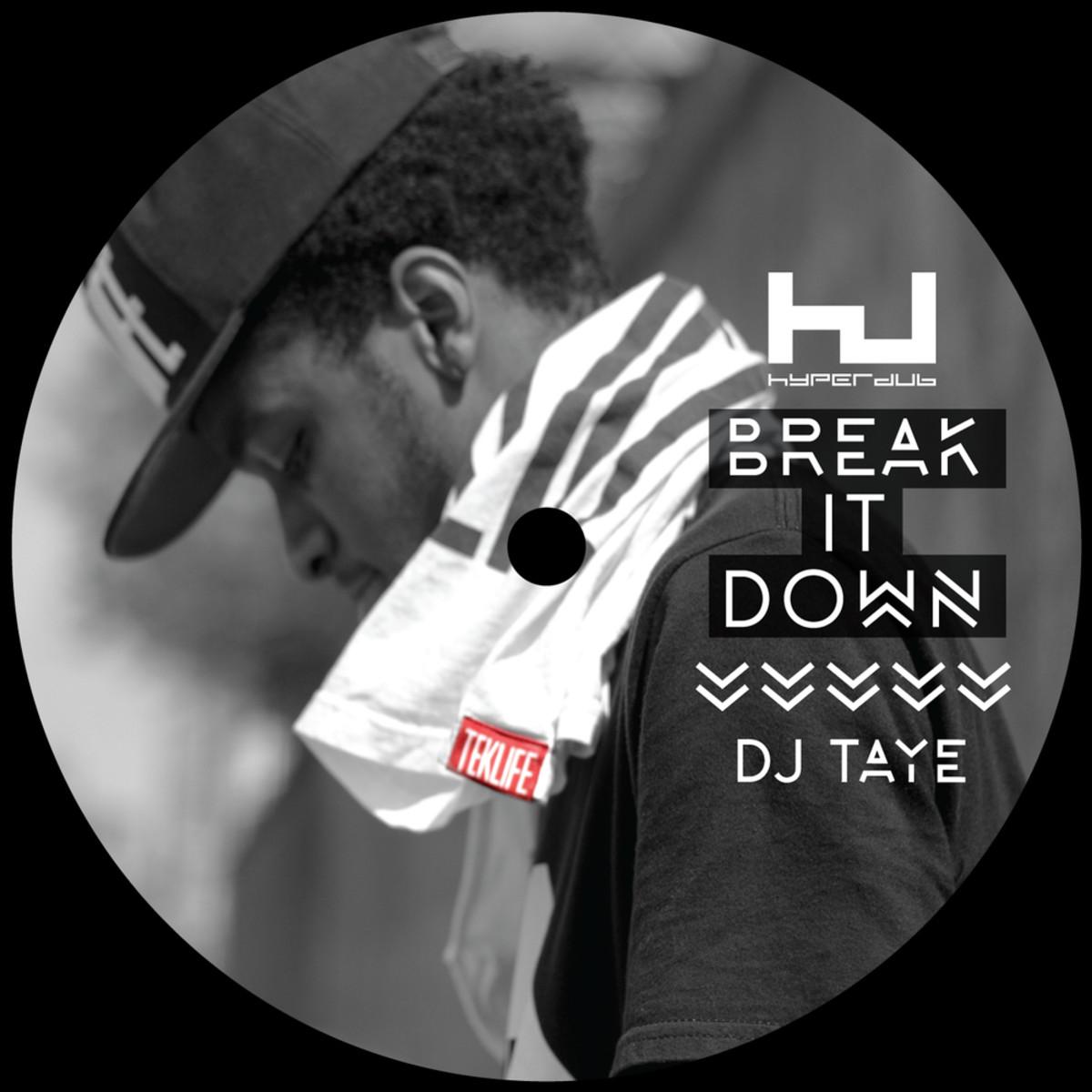 DJ Taye Break It Down EP
