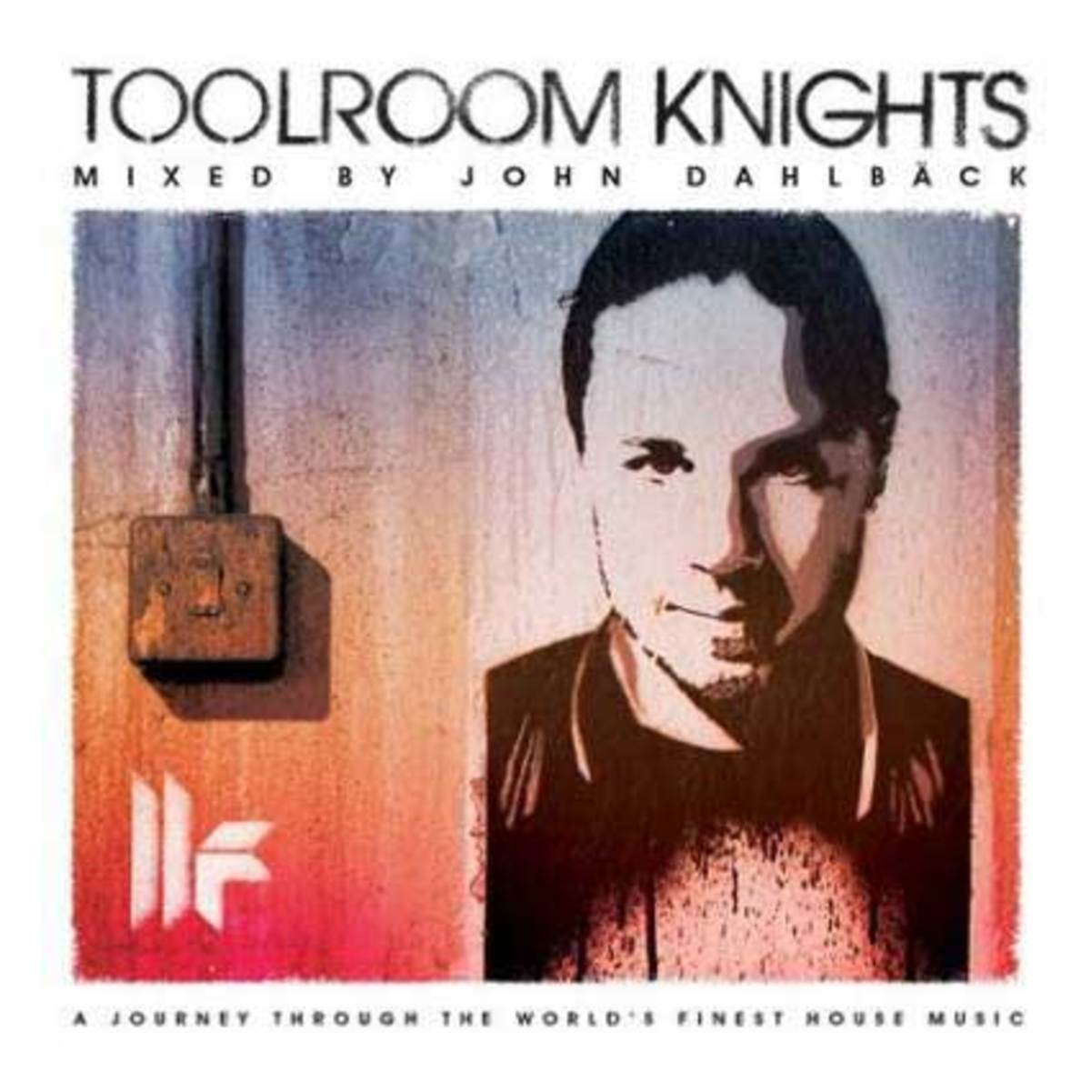 Toolroom-Knights-Mixed-By-John-Dahlback