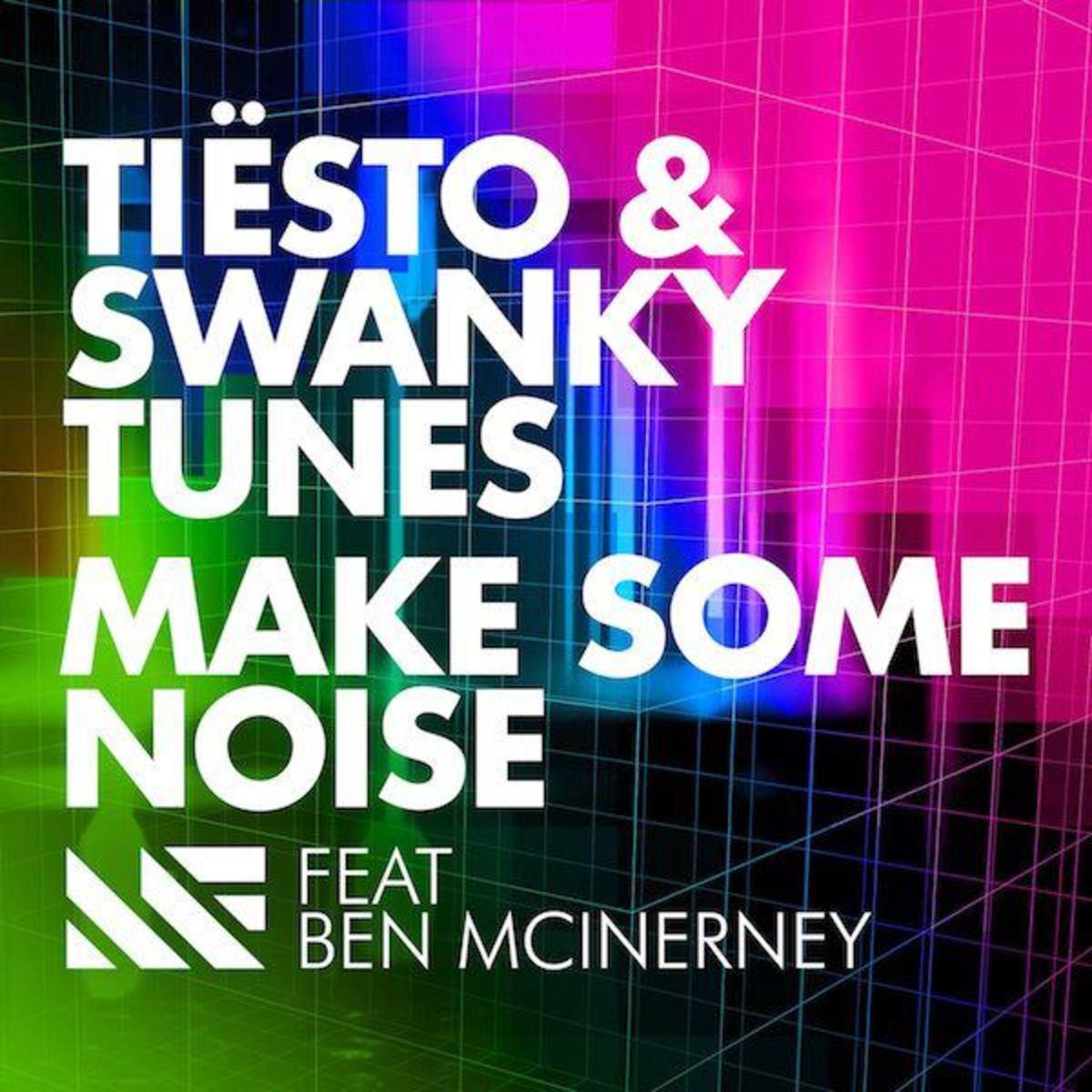 Tiesto-Swanky-Tunes-Make-Some-Noise-2012