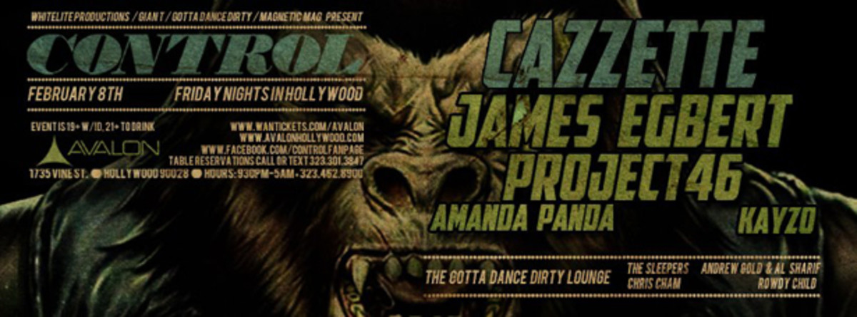Los Angeles: Control Fridays featuring Cazzette, Project 46, James Egbert and Magnetic Magazine's own Rowdy Child