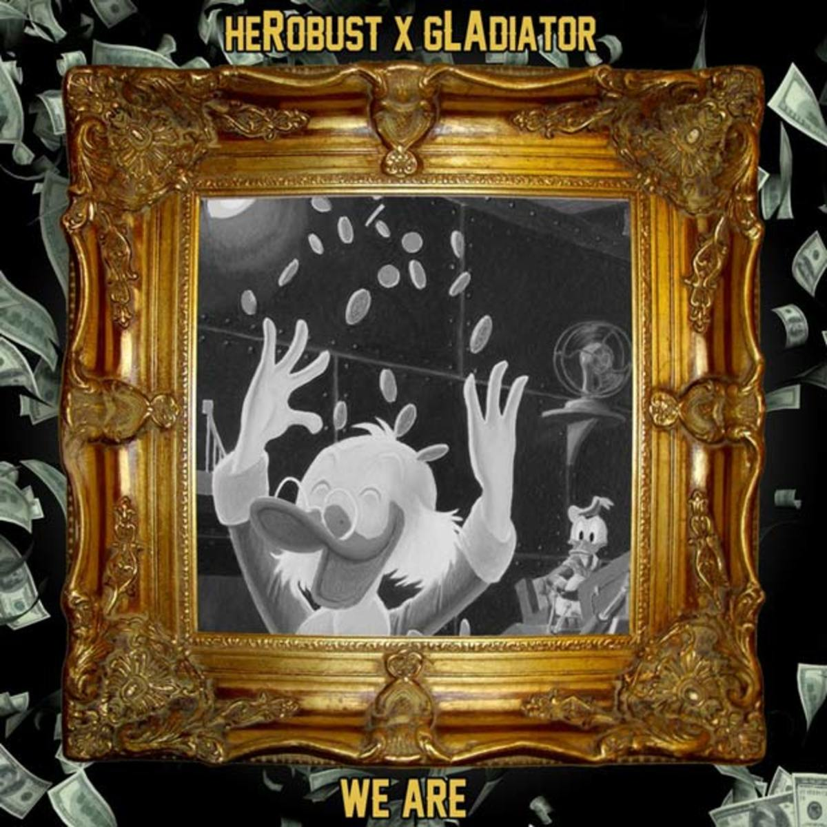 """Free Download: heRobust x gLAdiator """"We Are"""""""