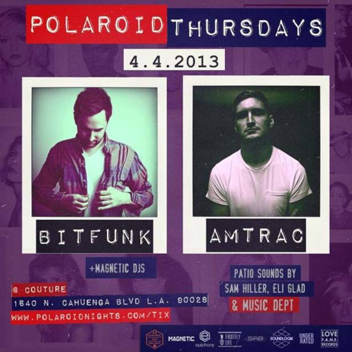 Los Angeles Event: Polaroid Thursdays with Bit Funk, Amtrac, Magnetic DJs, Sam Hiller and Eli Glad