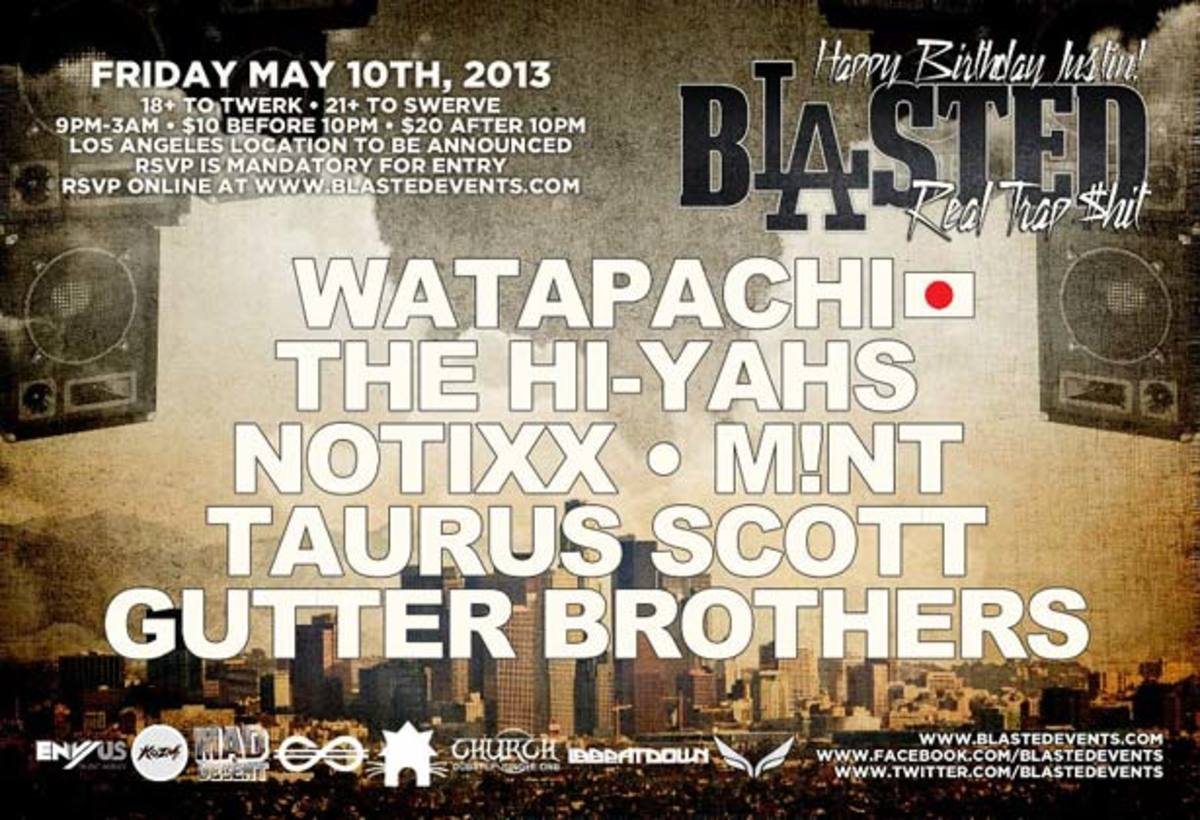 Event: Blasted with Real Trap $hit on May 10th At A Secret Location