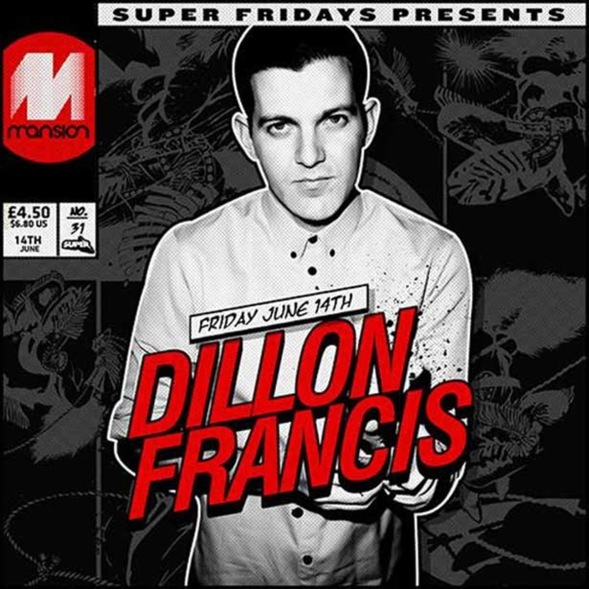EDM Event - Dillon Francis Raises The Roof This Friday At Mansion Miami