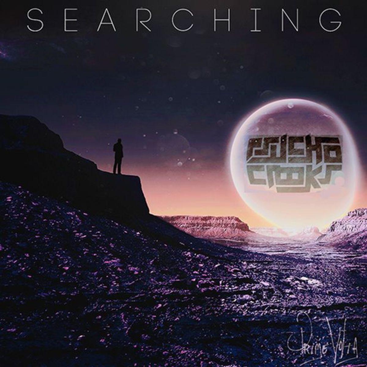 EDM Download: Pyscho Crooks - Searching (Prime Volta Release) - File Under Post EDC ELM