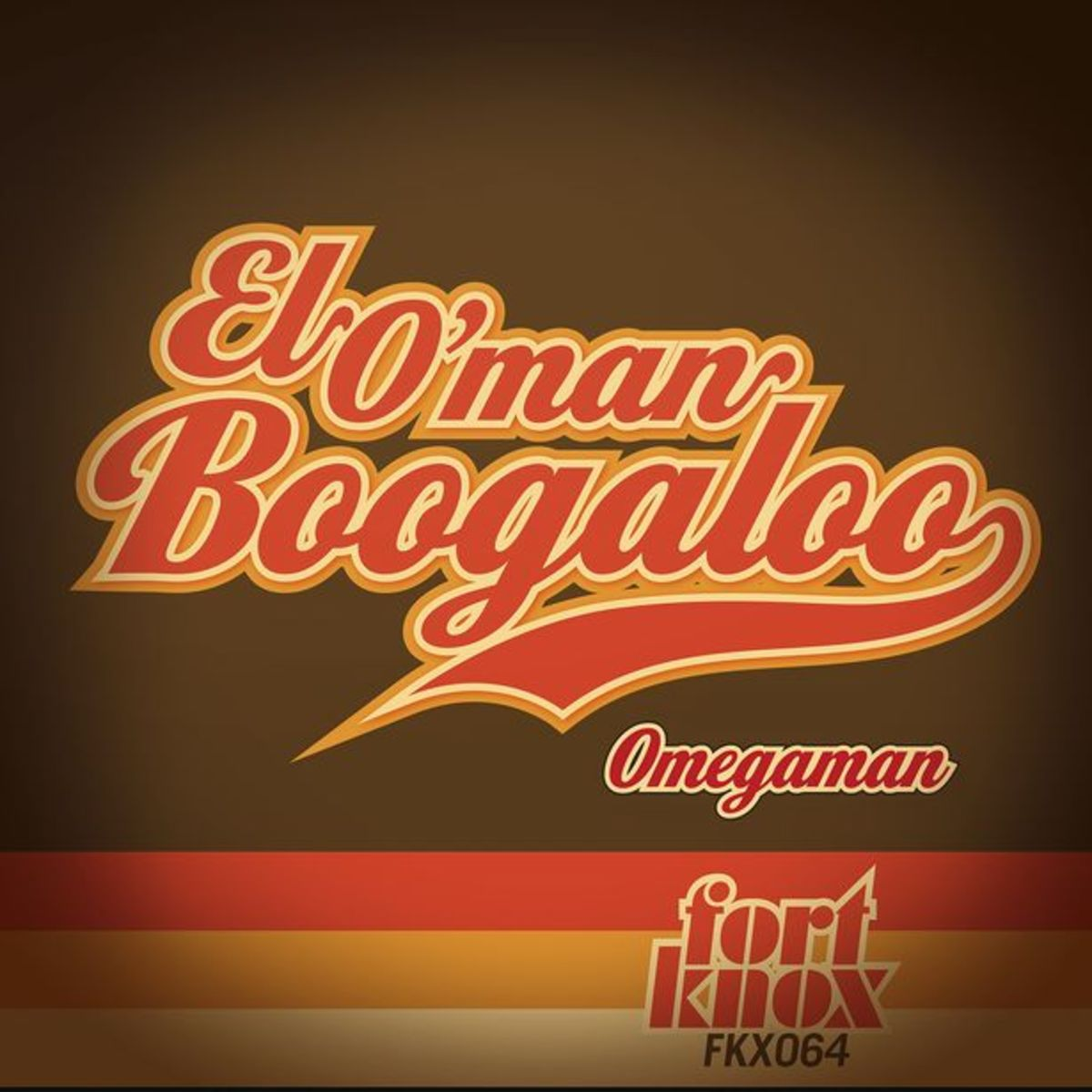 EDM News: Omegaman Releases El O'man Boogalo On Fort Knox Recordings