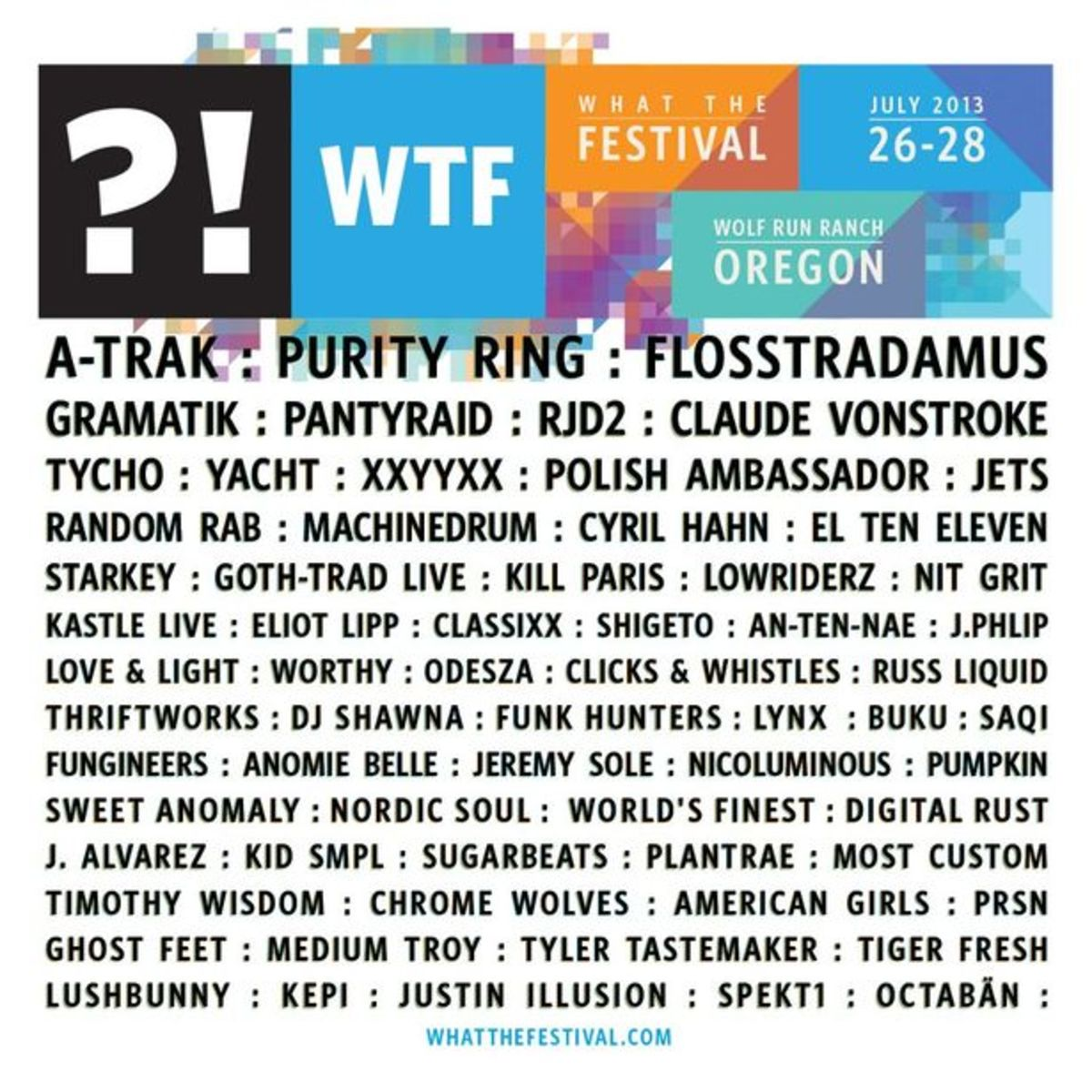 EDM Event: What The Festival Kicks Off Friday Outside Of Portland; A-Trak, Yacht, Purity Ring, Claude VonStroke, Flosstradamus And More