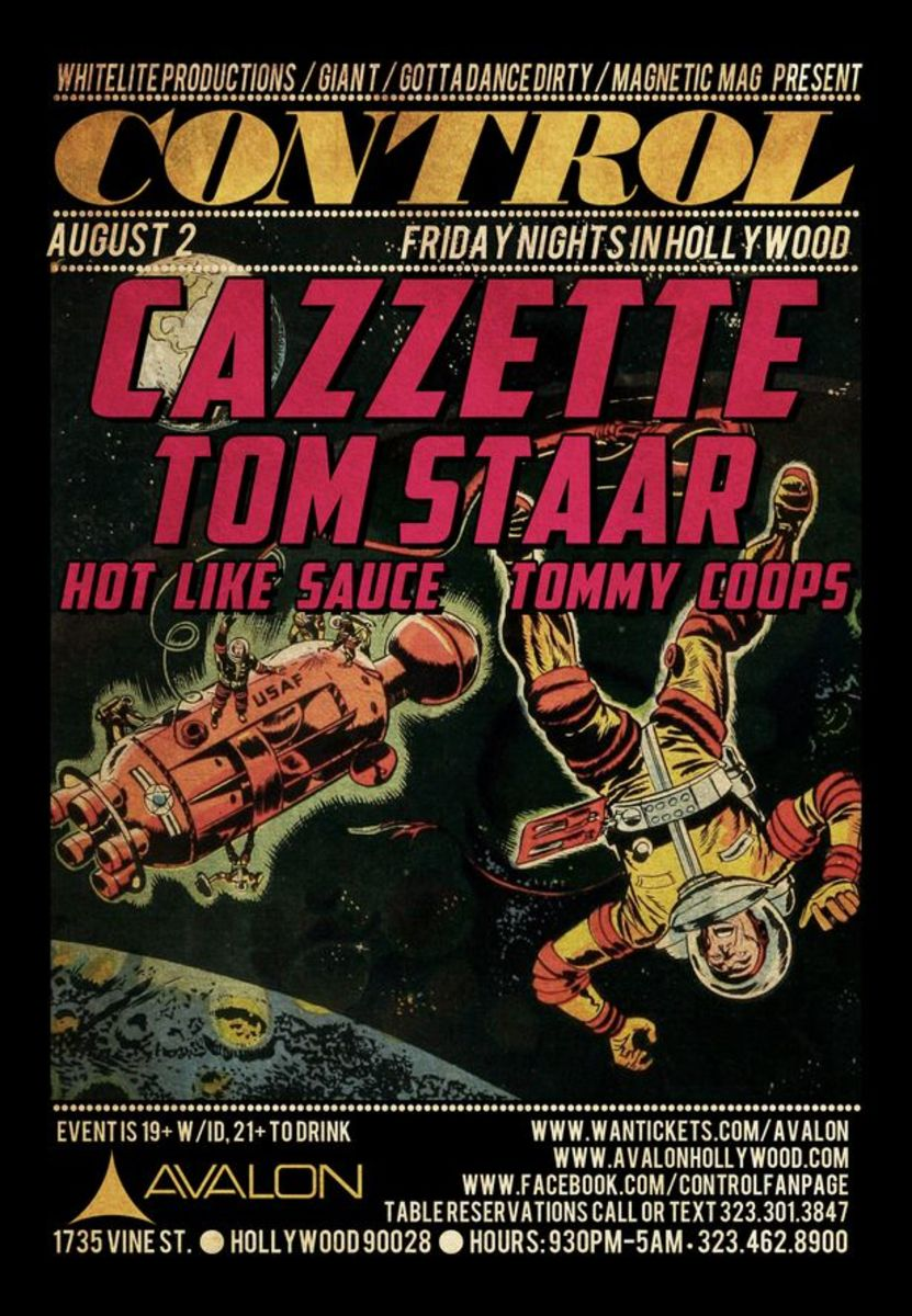 EDM Culture: Control LA Tonight At Avalon- Cazzette, Tom Staar, Hot Like Sauce, Tommy Coops And More