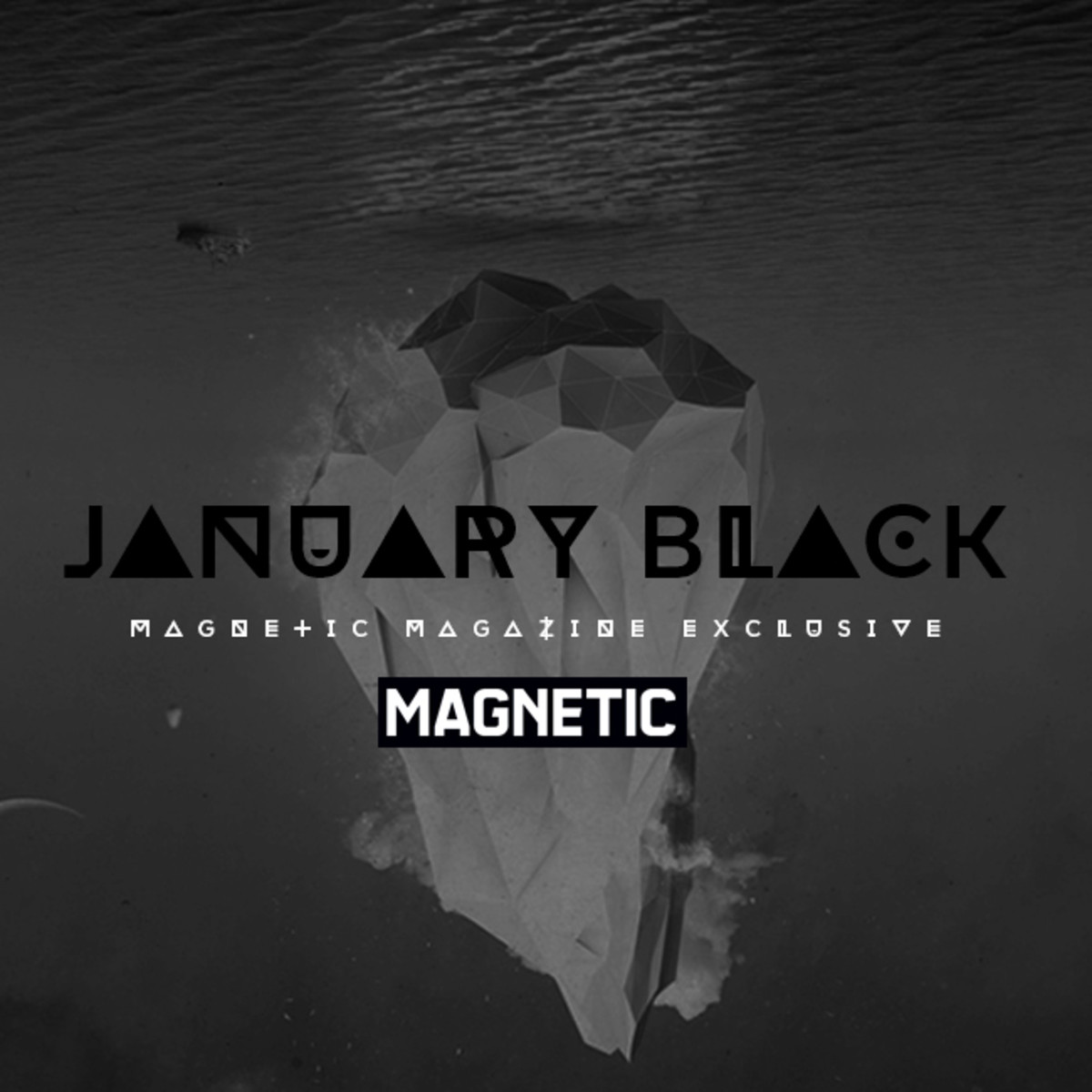 EDM Download: January Black's Exclusive Mix For Magnetic Magazine