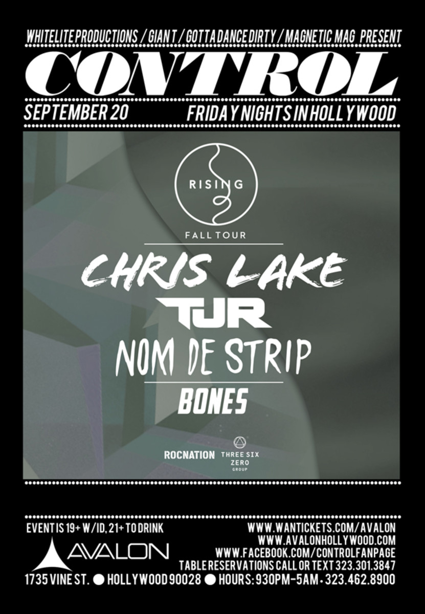 EDM Event: Tonight- Control LA Presents The Rising Tour With Chris Lake, TJR And Nom De Strip