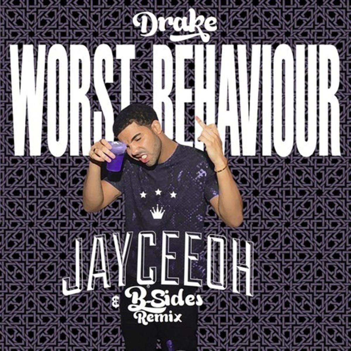 """EDM Download: Drake """"Worst Behaviour"""" (JayCeeOh & B-Sides Remix); File Under Ex-Girlfriend Trap Music"""