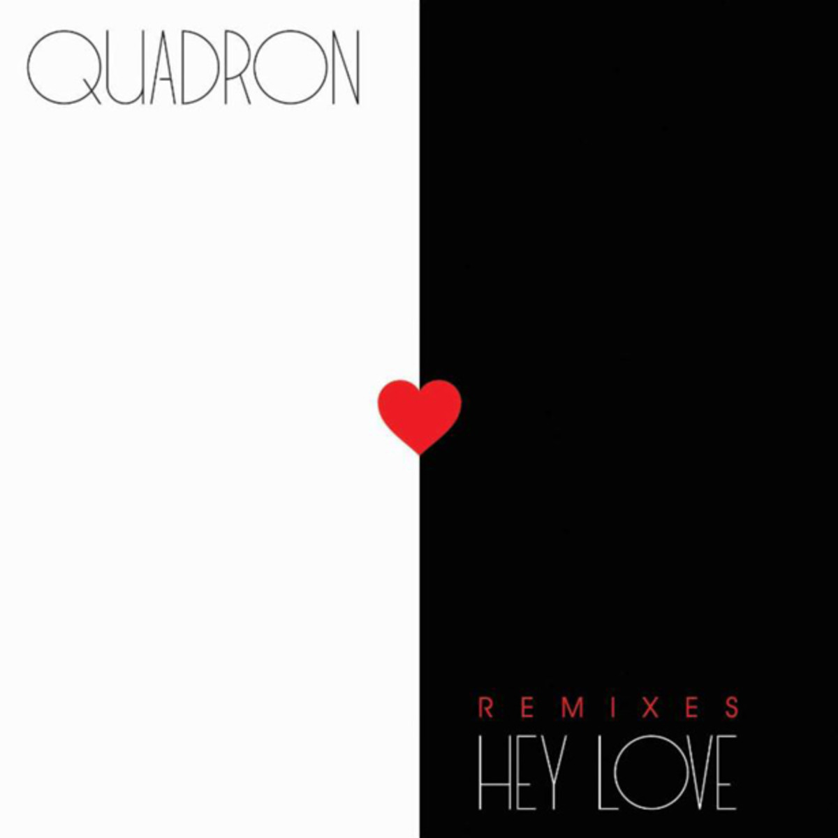 "EDM News: Quadron To Release ""Hey Love"" Remix EP Featuring The Classixx, Ryan Hemsworth, Sinden And More"