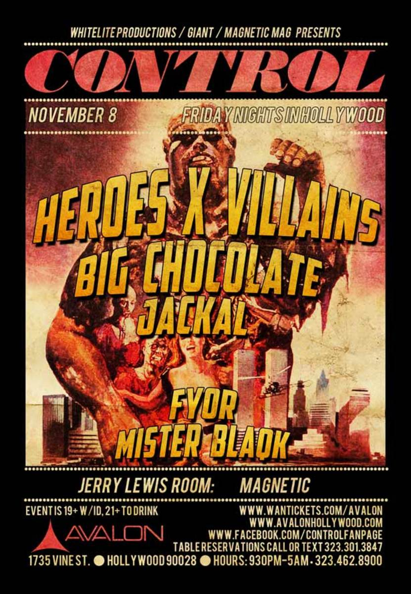 Control This Friday in LA With HeroesXVillians, Big Chocolate, Jackal and Magnetic DJs - EDM News
