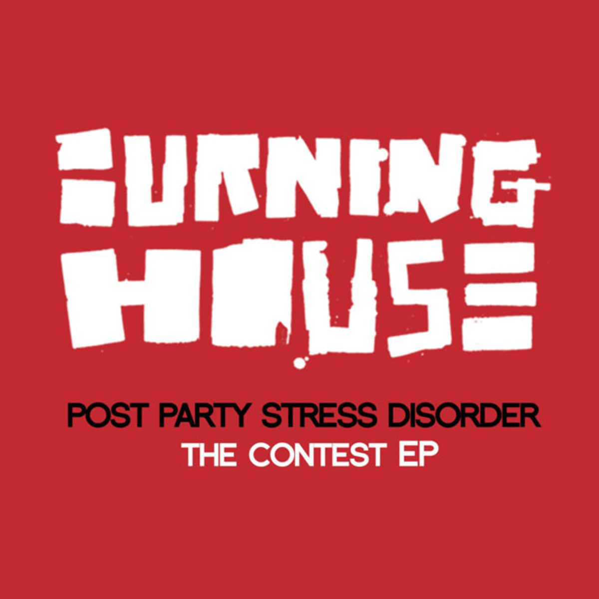 "Exclusive Premier: Burning House ""Post Party Stress Disorder"" (Sundance Remix) - New Electronic Music"