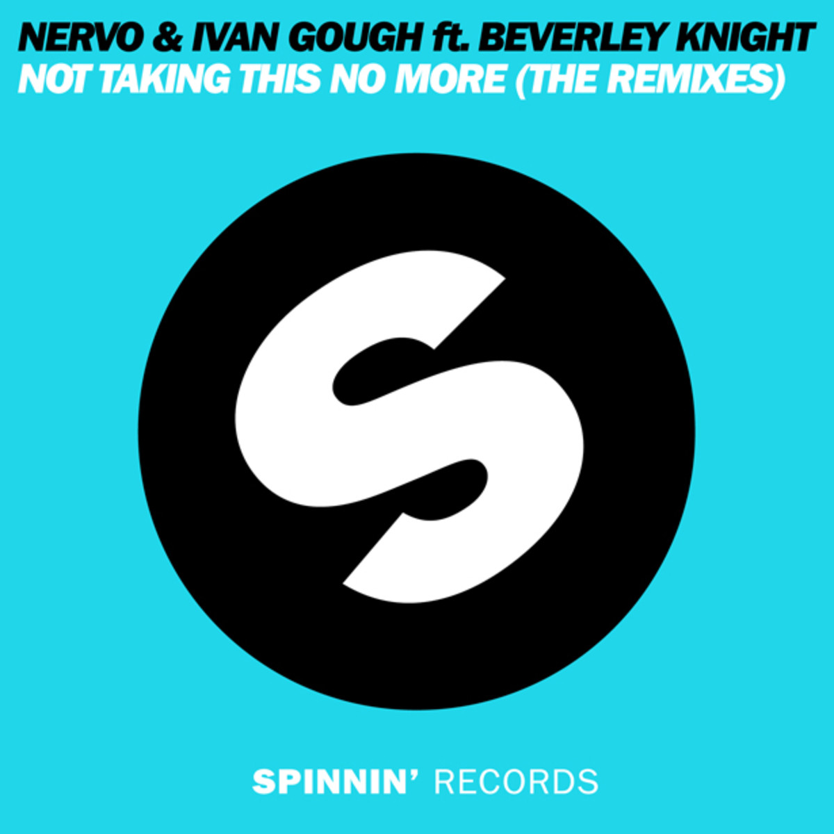 "MAKJ Remixes Nervo & Ivan Gough's Feat. Beverley Knight - ""Not Taking This No More"" (MAKJ Remix) - EDM News"