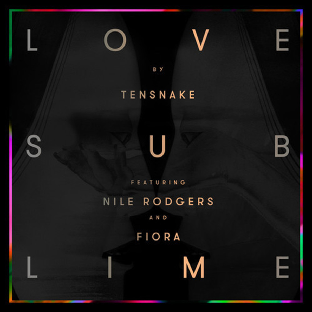 "Tensnake feat. Nile Rodgers & Fiora – ""Love Sublime"" - New Electronic Music"