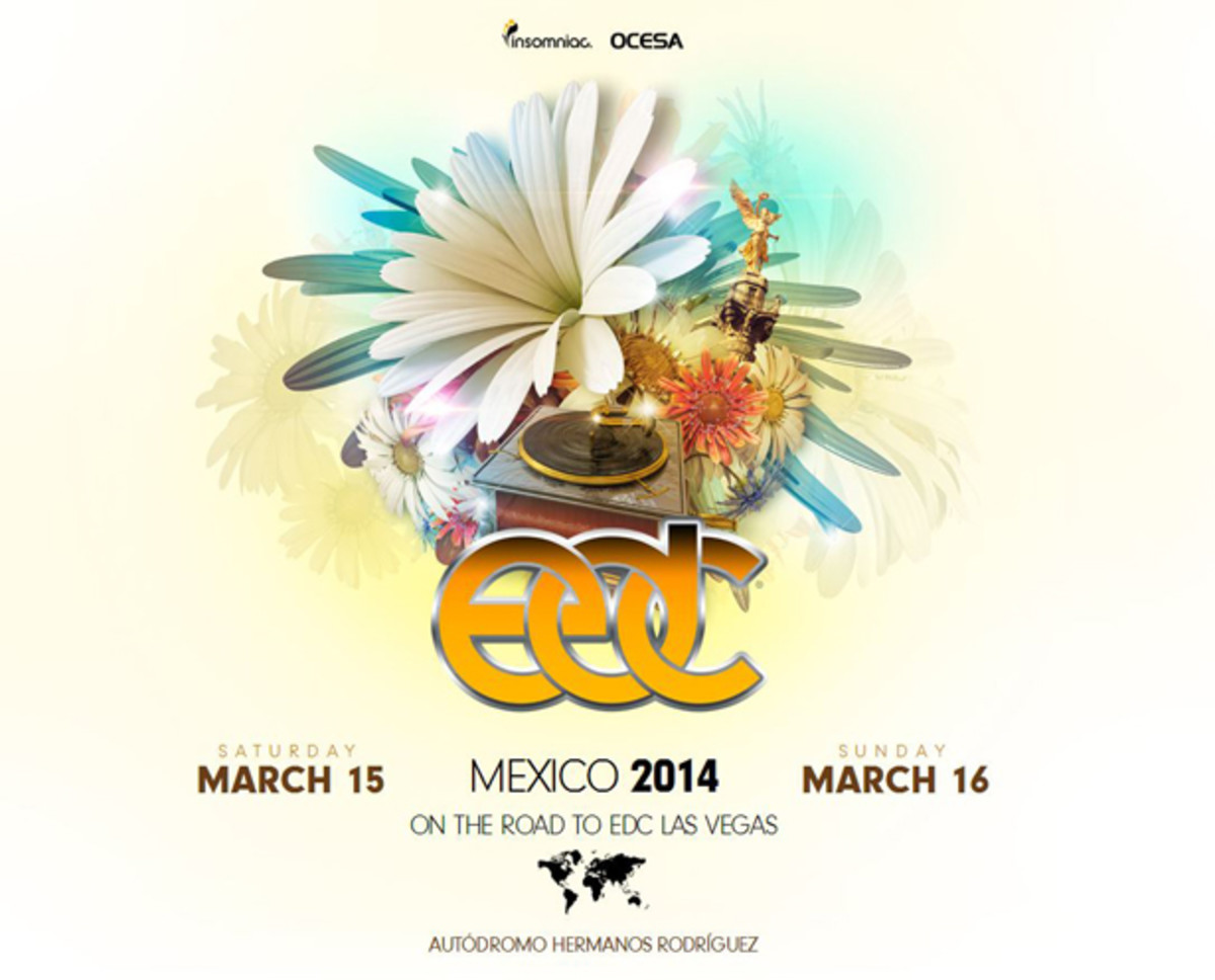 Insomniac Debuts EDC Mexico City March 15-16 2014 - EDM News