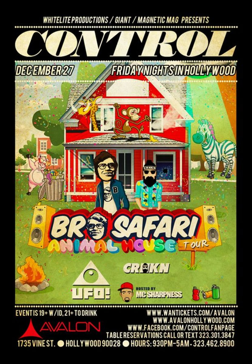 Bro Safari, CRNKN & UFO! At Control Tonight Inside The Avalon - EDM Culture