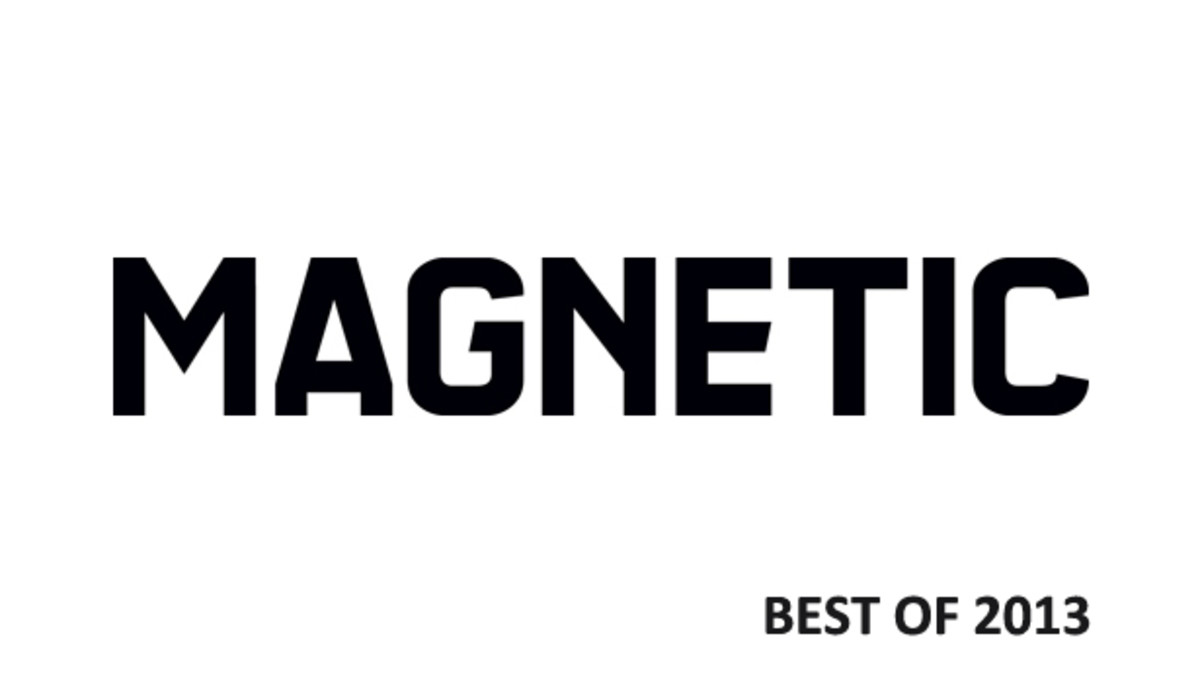 Magnetic's 2013 Best Of The Year - EDM News
